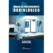 Livro Man. De Posicionamento Radiológico - Martinari