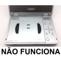 Mini Dvd Player Yukai - Pl407hm Tela De 7 Não Funciona