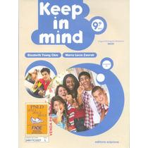 Keep In Mind Com Cd: 9º Ano - Elizabeth Chin, Maria L Zaorob