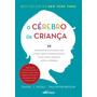 Livro O Cerebro Da Crian�a
