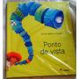 Livro - Ponto De Vista