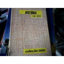 Livro: Historia 2° Grau E Supletivo / Coleção Sagra.