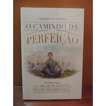 Livro O Caminho Da Perfeição A. C. Bhaktivedanta