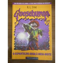 Livro Goosebumps: O Espantalho Anda Á Meia-noite- R.l Stine