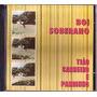 Cd Tiao Carreiro & Pardinho - Boi Soberano (usado/otimo)