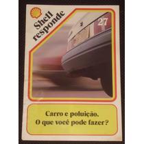 Revista Shell Responde Nº 27 - Anos 80/90