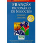 Frances Dict. De Negocios - Port / Fran E V.v.