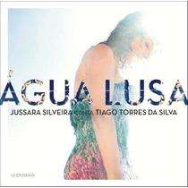Cd Jussara Silveira Canta Tiago Torres Da Silva Agua Lusa