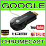 Google Chromecast Chrome Cast - Crome Hdmi 1080p Original
