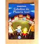 Livro: Cidadãos Do Planeta Azul - Fernando Carraro