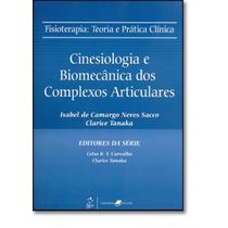 Cinesiologia E Biomecânica Dos Complexos Articulares