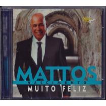 Cd Mattos Nascimento - Muito Feliz [bônus Playback]