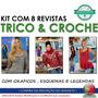 Kit Lote Com 8 Revista Croche E Trico Sandra Modas Especial