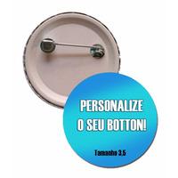 100 Bottns Personalizados Botton Broche Button Boton 3,5 Cm