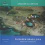 Livro Paisagem Brasileira Araquém Alcântara
