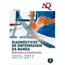 Livro Diagnósticos De Enfermagem Da Nanda - 2015/2017