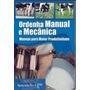 Livro Ordenha Manual E Mecânica - Manejo Para Maior Produtiv