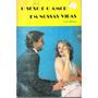 Livro O Sexo E O Amor Em Nossas Vidas Celso Martins