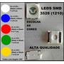 50 Leds Smd 3528 (1210) - 20 Reais Com Frete Grátis (cr)