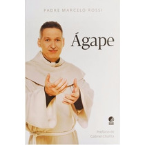 Livro Ágape - Padre Marcelo Rossi F Gratis Bra