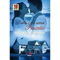 Livro - Diario De Um Paixão - Nicholas Sparks - Lacrado