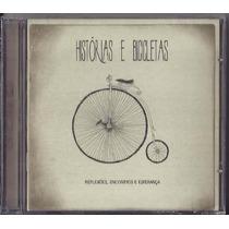 Cd Oficina G3 Histórias E Bicicletas - Novo Original