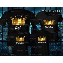Camiseta Coroa Dourada Rei Rainha Princesa Príncipe Kt Com 4