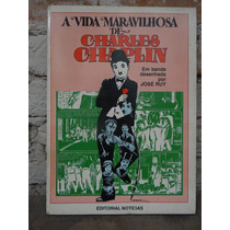 Hq A Vida Maravilhosa De Charles Chaplin Ed. Portuguesa