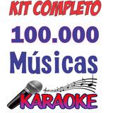 Kit Karaoke Videoke  + 100.000 Músicas - Download 2018