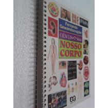 Livro Ciências Nosso Corpo 7ª Série Fernando Gewandsznajder