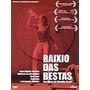 Dvd Original Do Filme Baixio Das Bestas