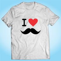 Camisa I Love Bigode Mustache Barba Engraçada Personalizada