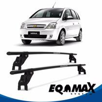 Rack Teto Eqmax Aço Chevrolet Meriva 03/12 Fixação Porta