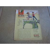 Propaganda Antiga Maquinas De Costura Elgin 1961 Singer 5