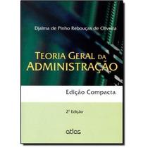 Teoria Geral Administração - Edição Compacta