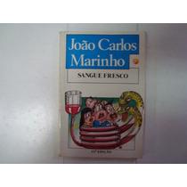 Livro - Sangue Fresco - João Carlos Marinho