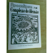 Cordel - Apocalipse No Comlexo Do Alemão - Jose Franklin
