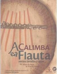 Livro: A Calimba E A Flauta Versos Úmidos E Tesos