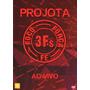 Dvd Projota - 3fs Foco/forca/fe Ao Vivo (991388)
