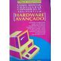 Laercio Vasconcelos Como Montar Configurar Hardware Avan�ado