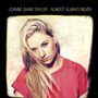 Joanne Shaw Taylor - Almost Always Never