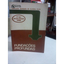 Livro - Fundações Profundas 3 Ed 1988 Ubirajara Filho