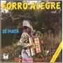 Cd Zé Piatá - Forró Alegre / Embalando Seu Fole Vol.1 -