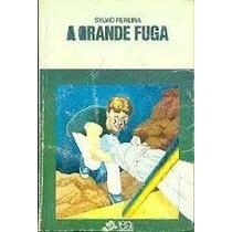 Livro A Grande Fuga=sylvio Pereira=editora Atica Livro Usad