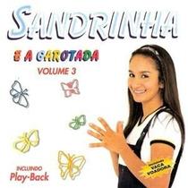 Cd Sandrinha E A Garotada - Vol 3