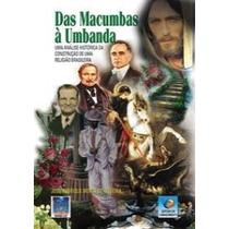 Das Macumbas À Umbanda==custo Do Livro Mais Frete Registrado