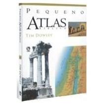 Pequeno Atlas Bíblico Tim Dowley Cpad