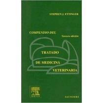 Compendio Tratado De Medicina Veterinaria De Ettinger 3 03