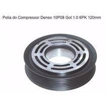 Polia Ar Condicionado Compressor 10p08 6pk Vw Gol Parati Sav