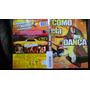 Dvd Como Ela Dança (as Musicas São Fenômenais)
